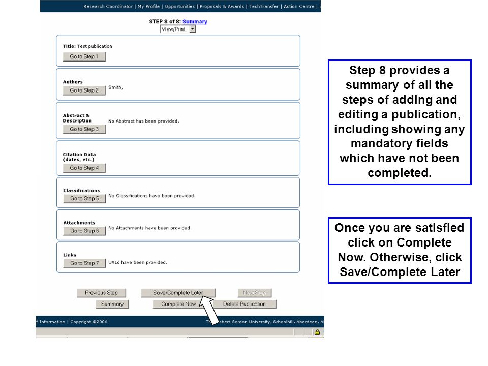Step 8 provides a summary of all the steps of adding and editing a publication, including showing any mandatory fields which have not been completed.