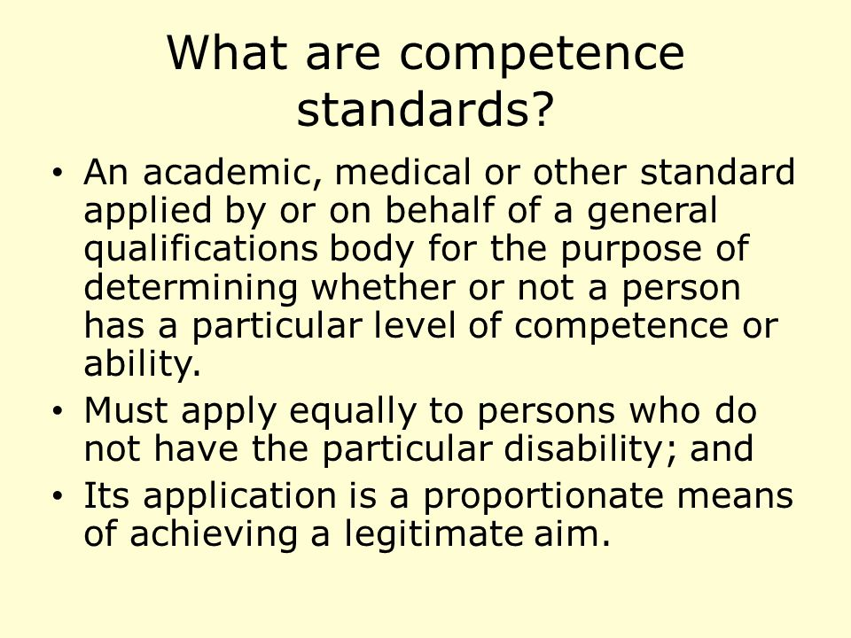 What are competence standards.