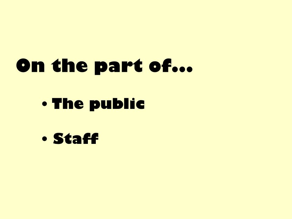 On the part of... The public Staff