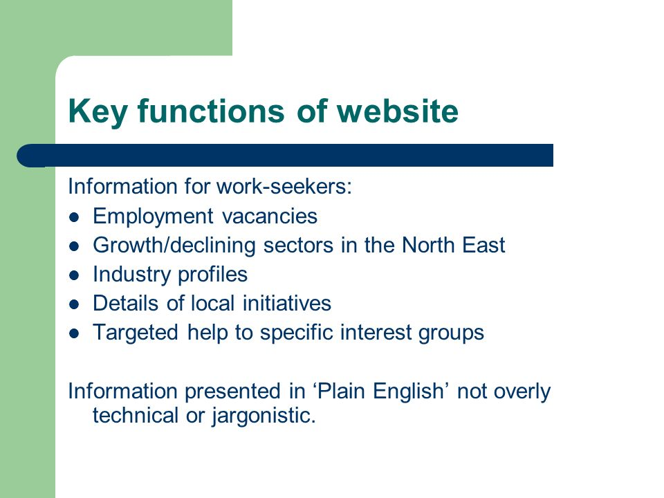 Key functions of website Information for learning-seekers: Information on local learning initiatives such as the Adult Literacy programme and the Great Northern Partnership Details of local learning institutions such as RGU, Aberdeen University, Aberdeen college Information about lifelong learning and community learning