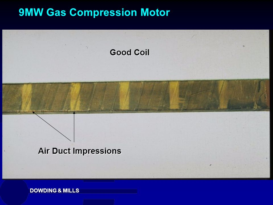 DOWDING & MILLS Good Coil Air Duct Impressions 9MW Gas Compression Motor
