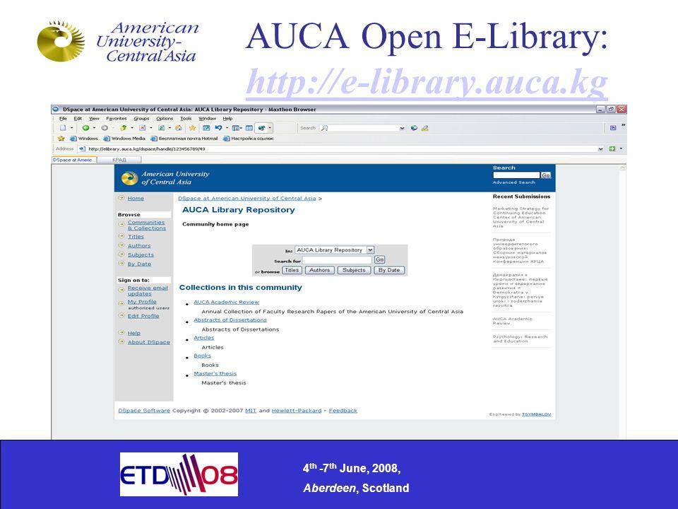 AUCA Open E-Library: http://e-library.auca.kg http://e-library.auca.kg 4 th -7 th June, 2008, Aberdeen, Scotland