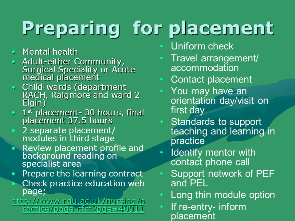 Preparing for placement Mental healthMental health Adult-either Community, Surgical Speciality or Acute medical placementAdult-either Community, Surgi
