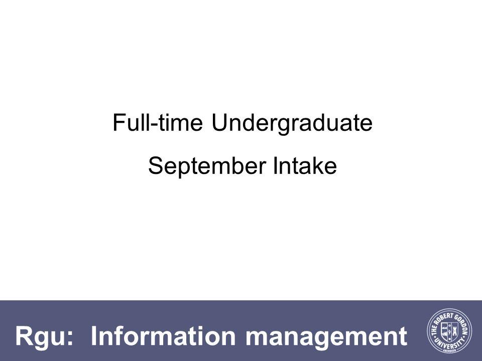 Rgu: Information management Full-time Undergraduate September Intake
