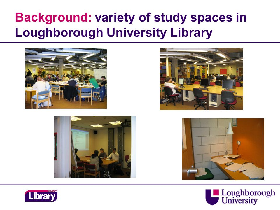 Background: variety of study spaces in Loughborough University Library