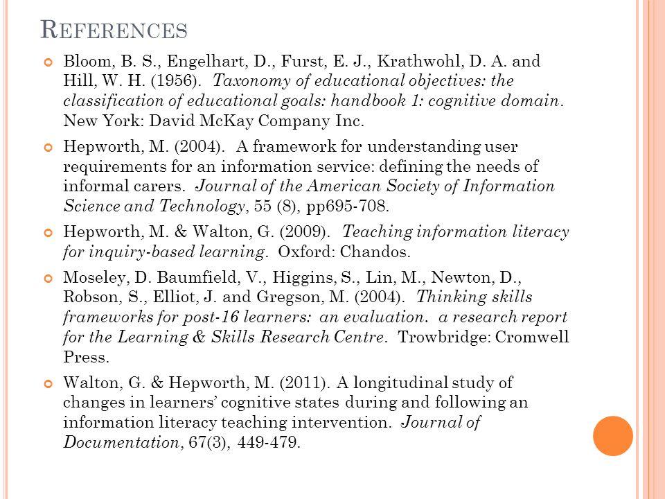 R EFERENCES Bloom, B. S., Engelhart, D., Furst, E.
