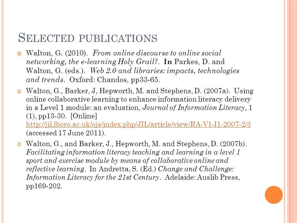 S ELECTED PUBLICATIONS Walton, G. (2010).