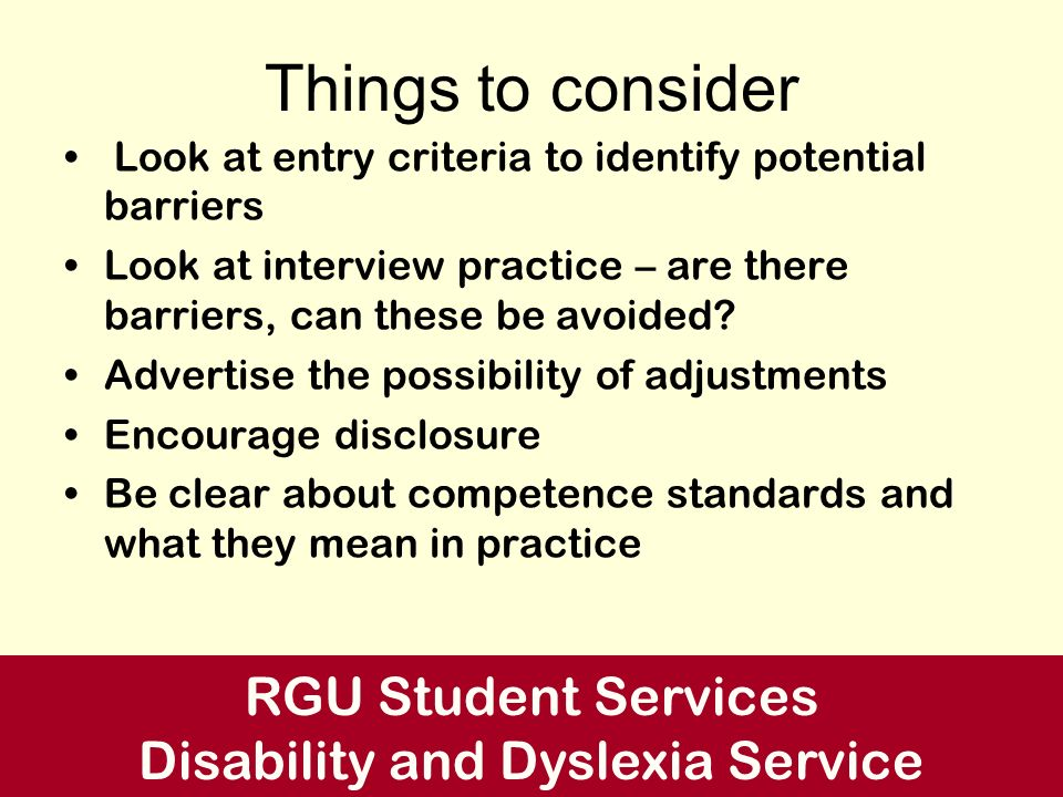 Contact us Telephone 01224 262103 E-mail – disability@rgu.ac.ukdisability@rgu.ac.uk www.rgu.ac.uk/dds RGU Student Services Disability and Dyslexia Service