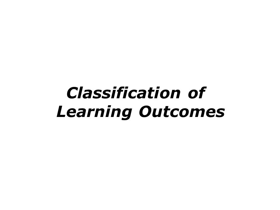 Classification of Learning Outcomes