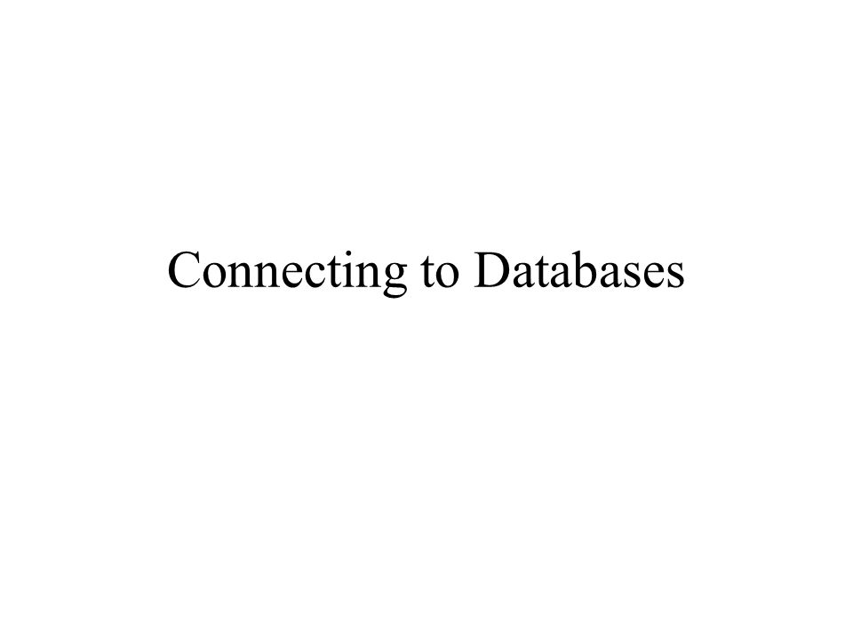 Connecting to Databases