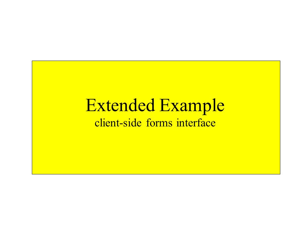 Extended Example client-side forms interface
