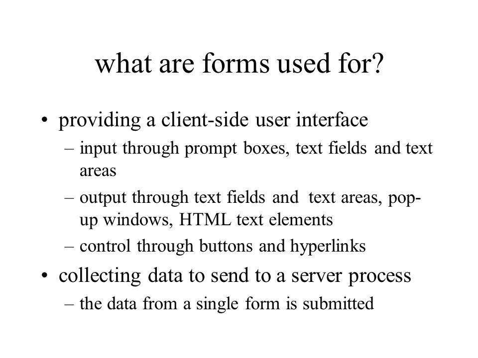 what are forms used for.