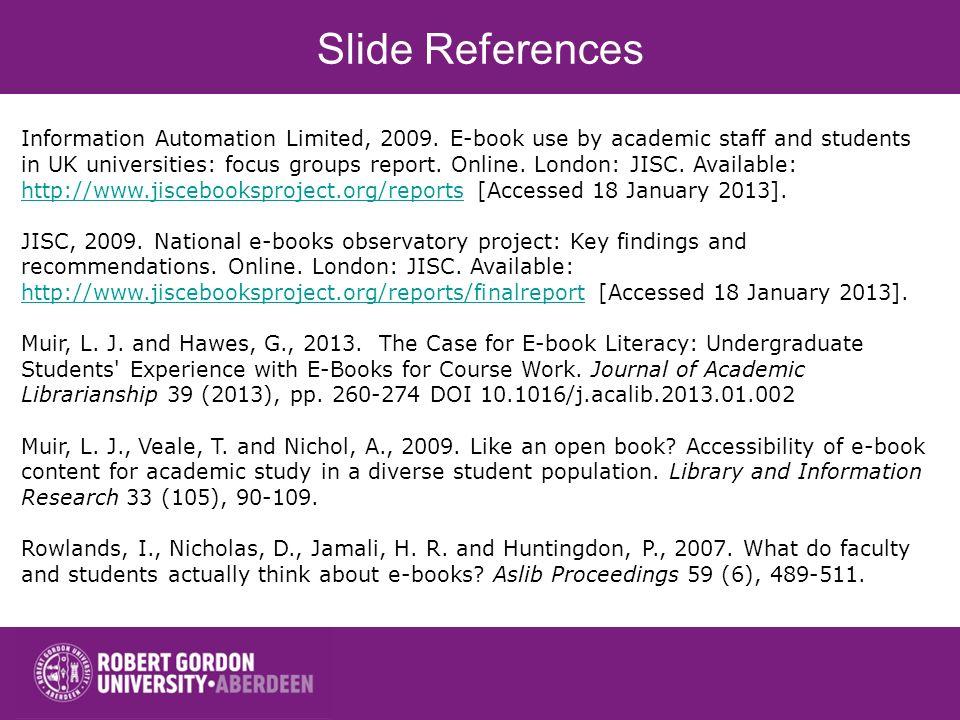 Slide References Information Automation Limited, 2009.