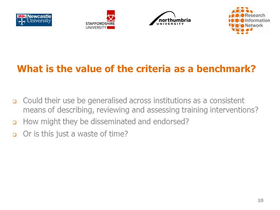 What is the value of the criteria as a benchmark.
