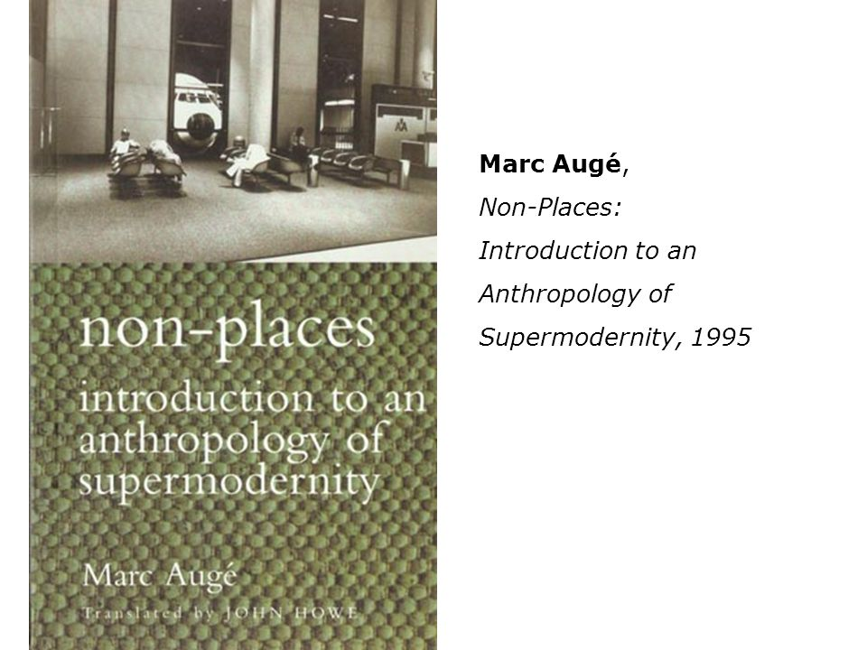 Willie Doherty 2000 Marc Augé, Non-Places: Introduction to an Anthropology of Supermodernity, 1995