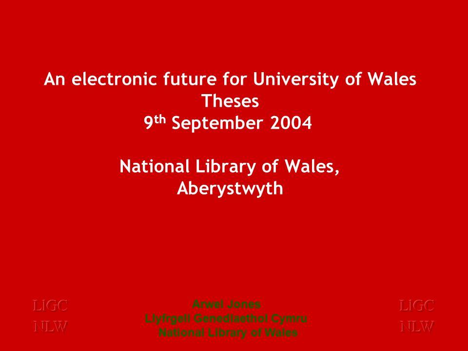 Arwel Jones Llyfrgell Genedlaethol Cymru National Library of Wales The Federal University of Wales: Constituent Colleges
