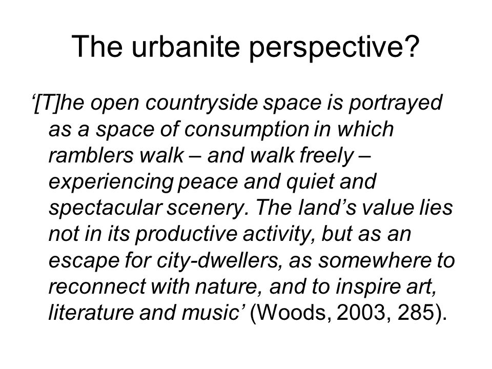 The urbanite perspective.