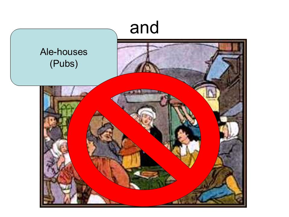 and Ale-houses (Pubs)