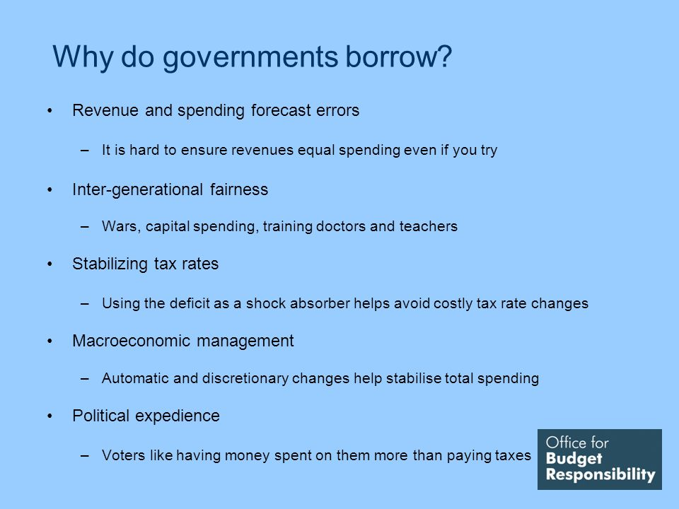 Why do governments borrow.