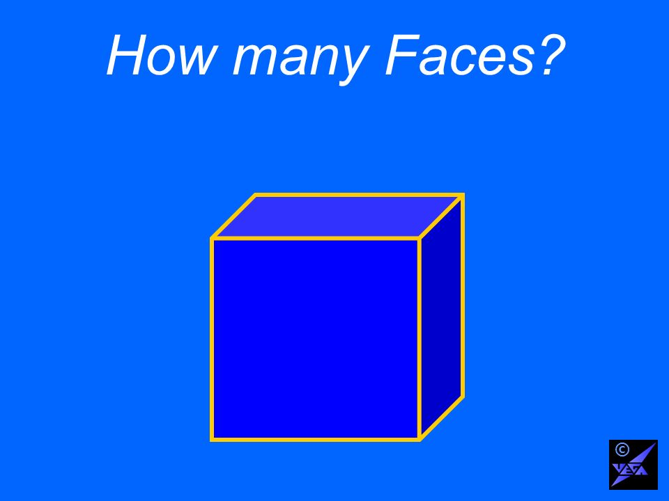 How many Faces ©