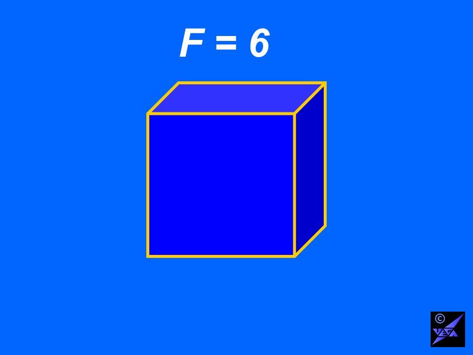 F = 6 ©