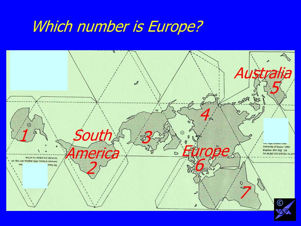 Which number is Europe 1 2 3 4 6 5 7 South America Australia Europe ©