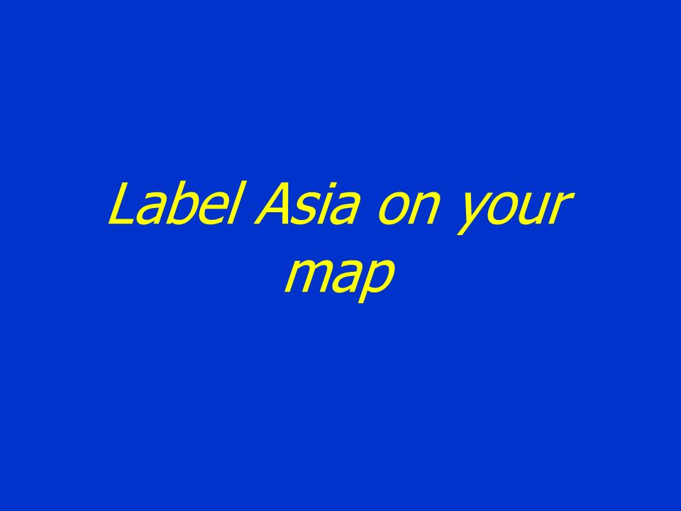 Label Asia on your map