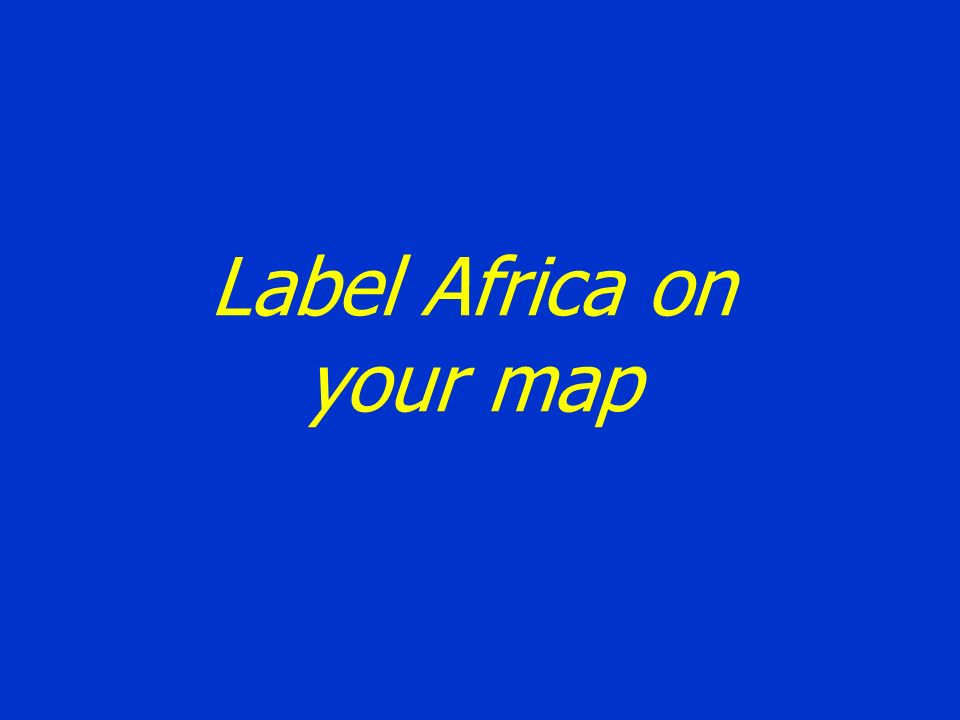 Label Africa on your map
