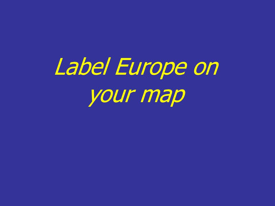 Label Europe on your map