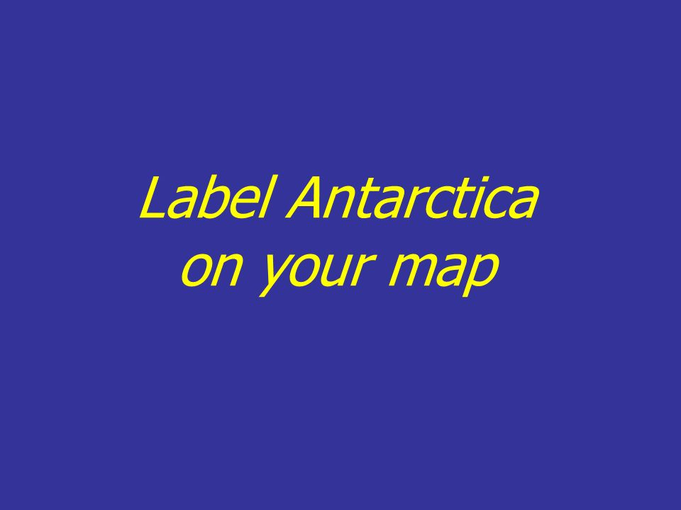 Label Antarctica on your map