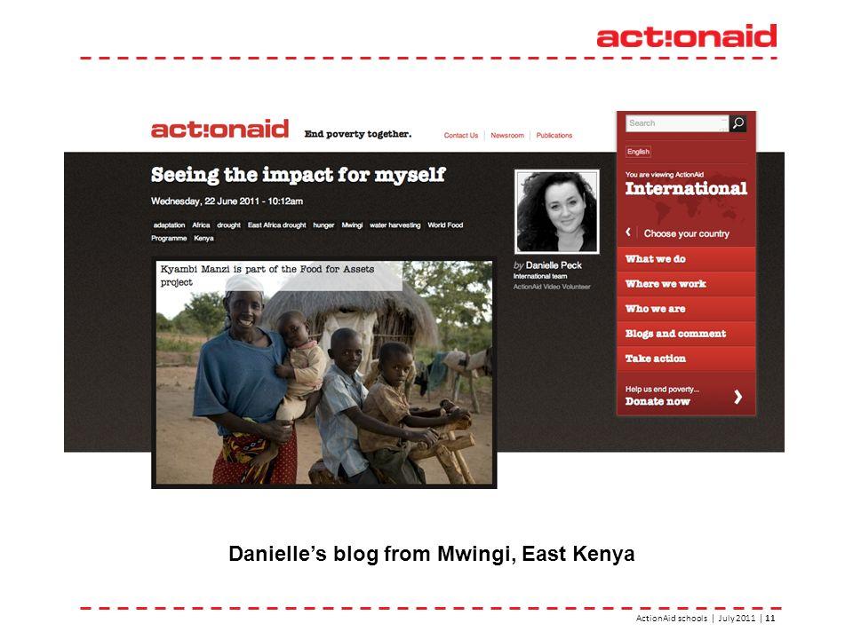 ActionAid schools | July 2011 | 11 Danielles blog from Mwingi, East Kenya