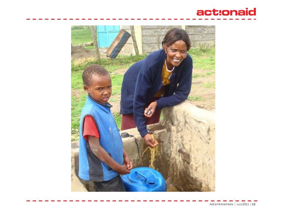 ActionAid schools | July 2011 | 12