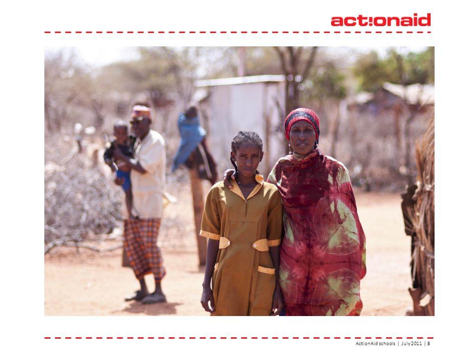 ActionAid schools | July 2011 | 3