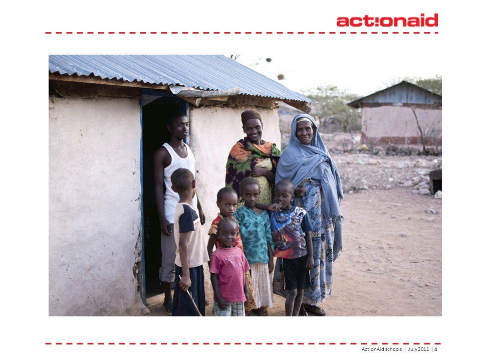 ActionAid schools | July 2011 | 4