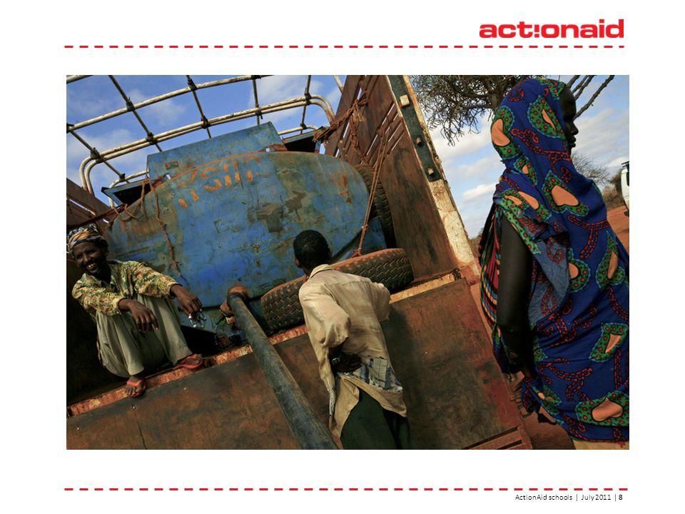 ActionAid schools | July 2011 | 8