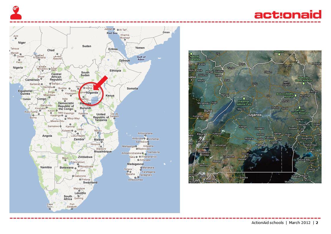 ActionAid schools | March 2012 | 3