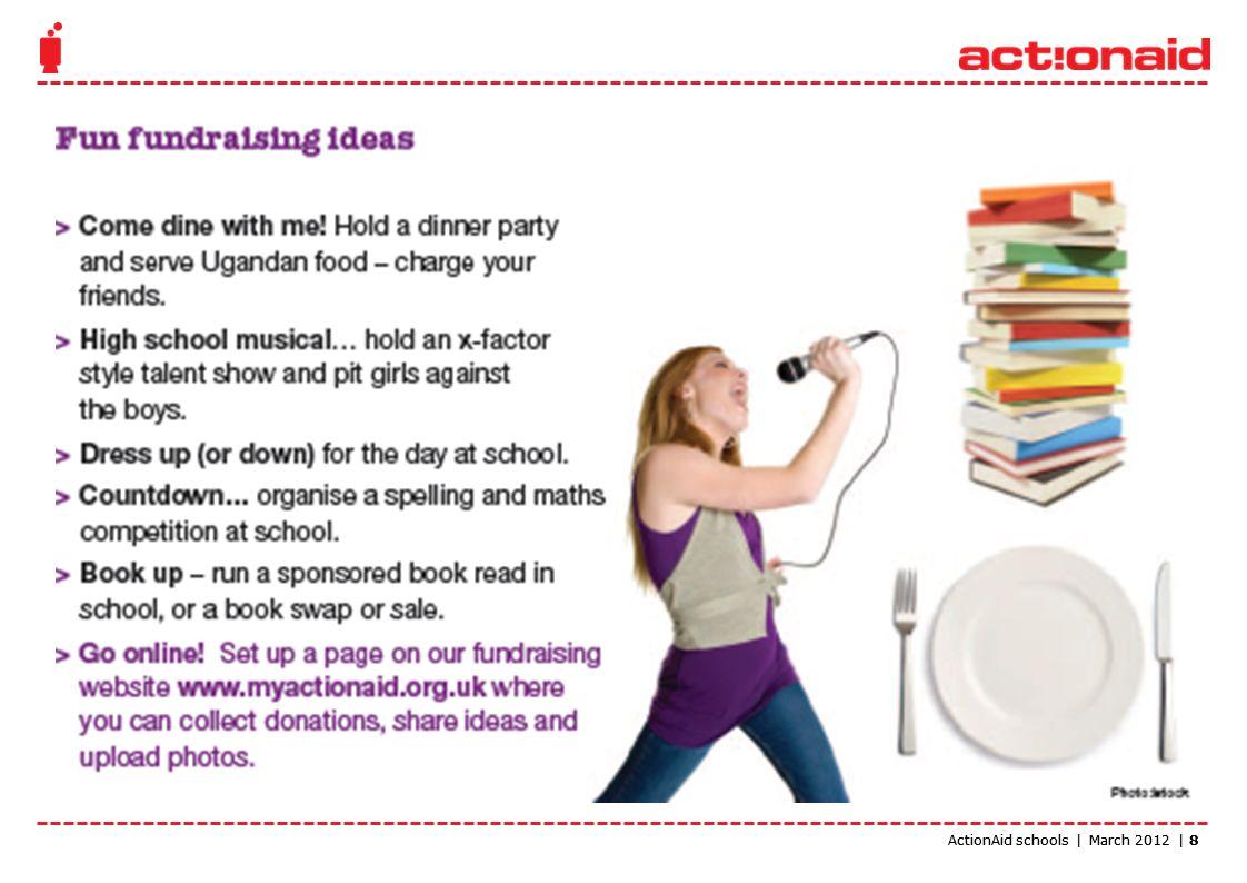 ActionAid schools | March 2012 | 8