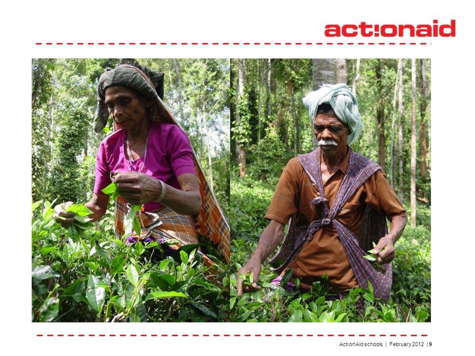 ActionAid schools | February 2012 | 9