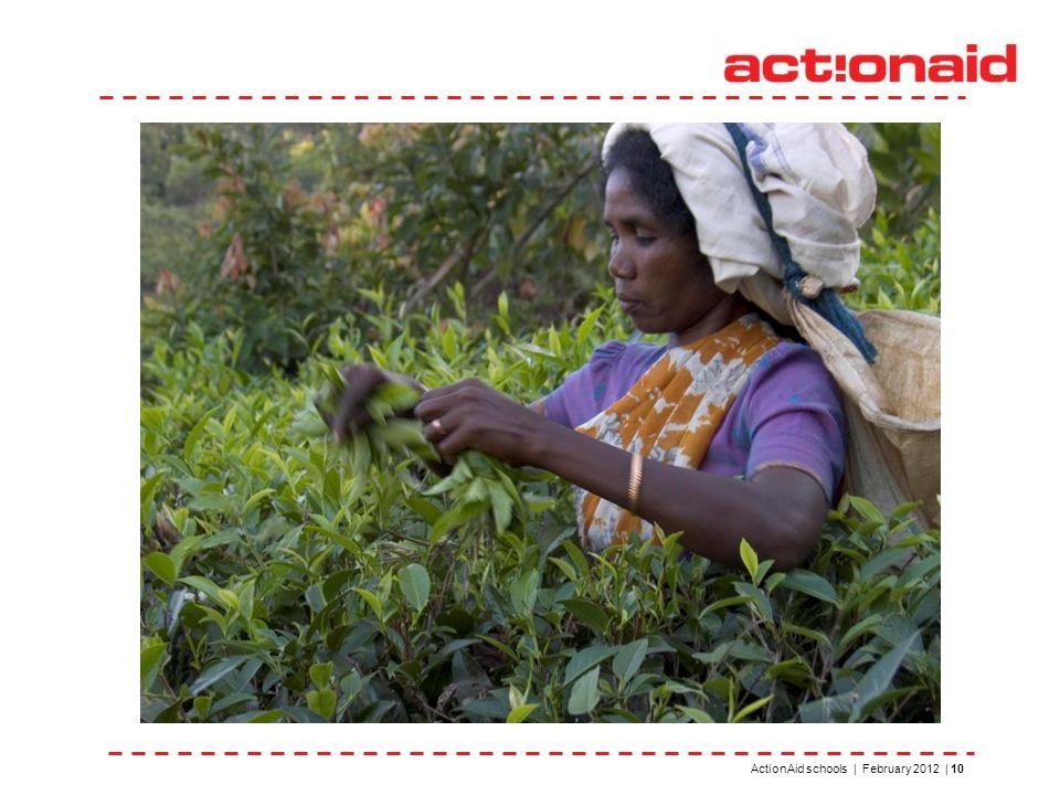 ActionAid schools | February 2012 | 10