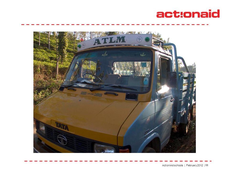 ActionAid schools | February 2012 | 11