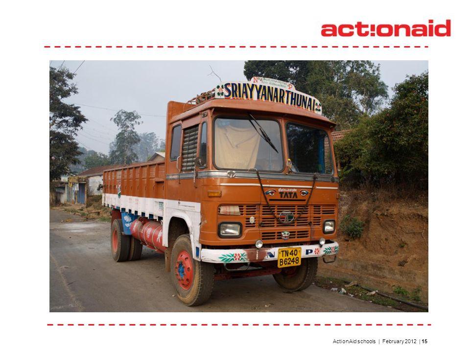 ActionAid schools | February 2012 | 15