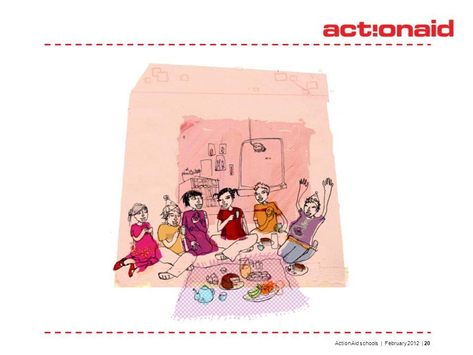 ActionAid schools | February 2012 | 20