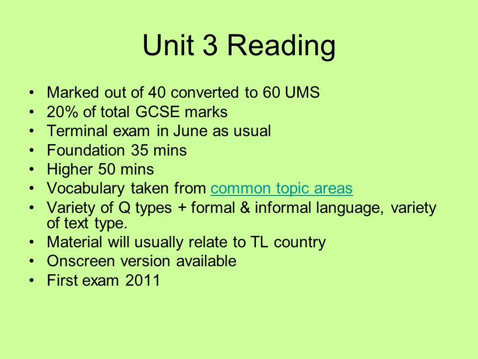 Unit 1 Listening All foundation questions will be asked in English plus the usual multiple choice etc.