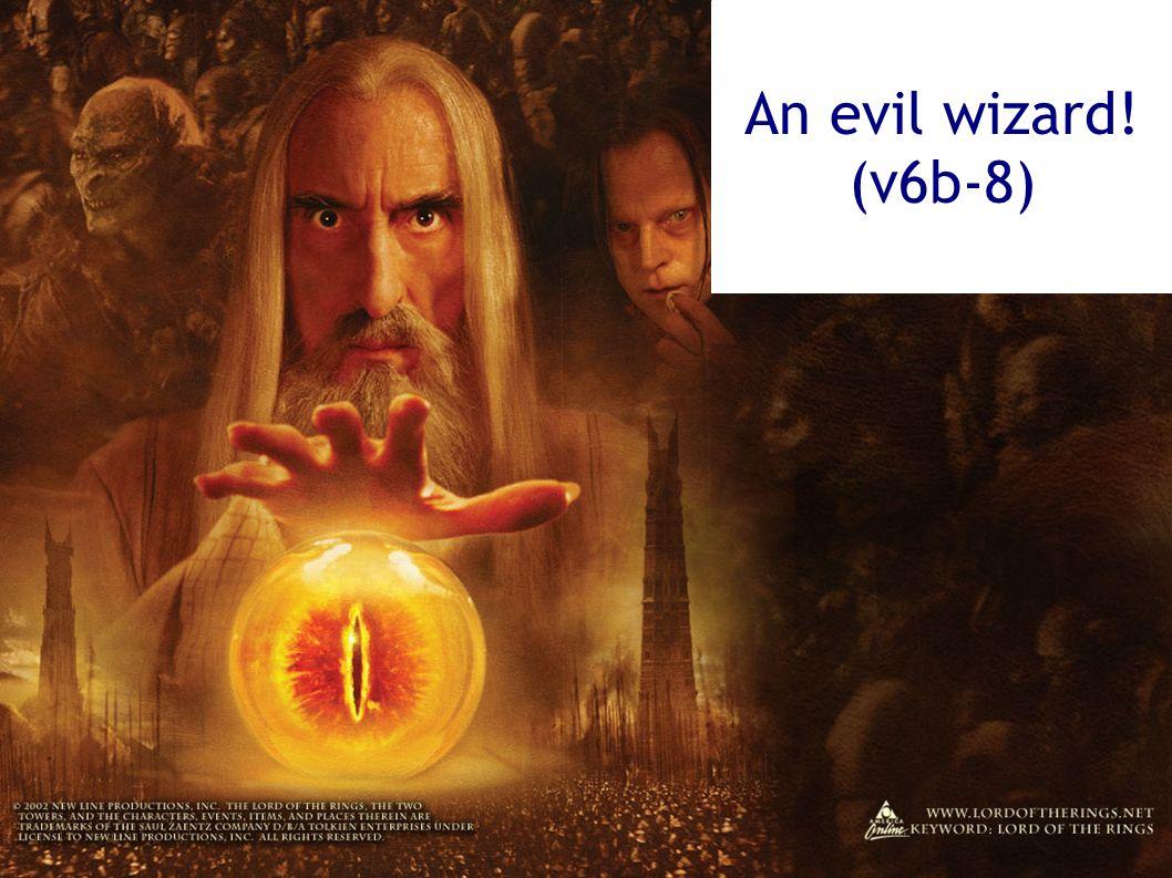 An evil wizard! (v6b-8)
