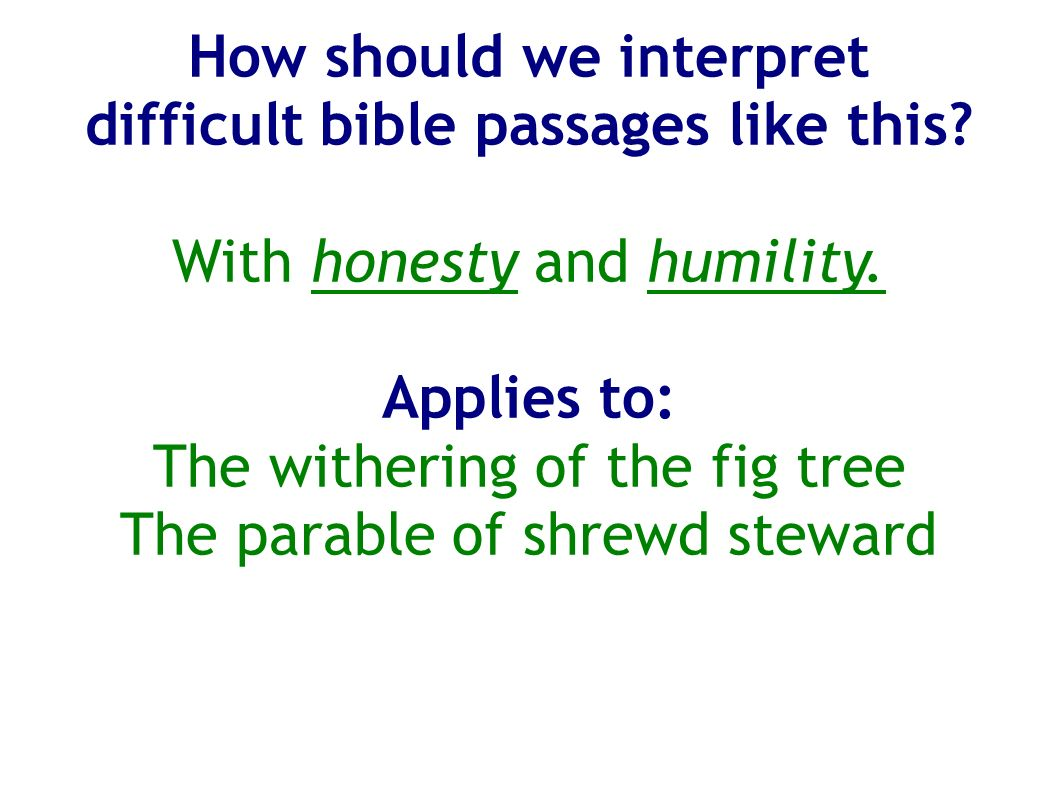 How should we interpret difficult bible passages like this.