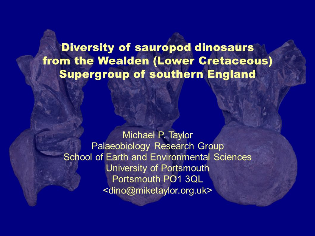 Diversity of sauropod dinosaurs from the Wealden (Lower Cretaceous) Supergroup of southern England Michael P.