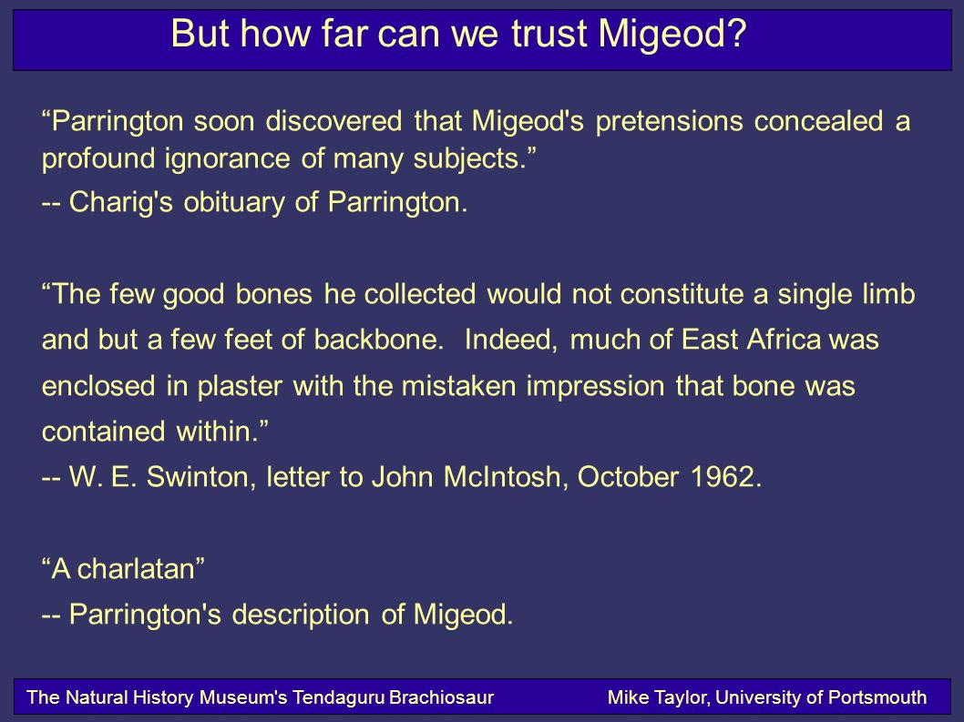 But how far can we trust Migeod.