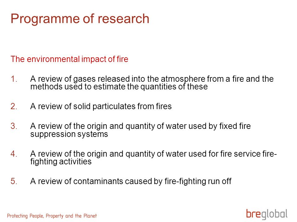 Programme of research The environmental impact of fire 1.A review of gases released into the atmosphere from a fire and the methods used to estimate t