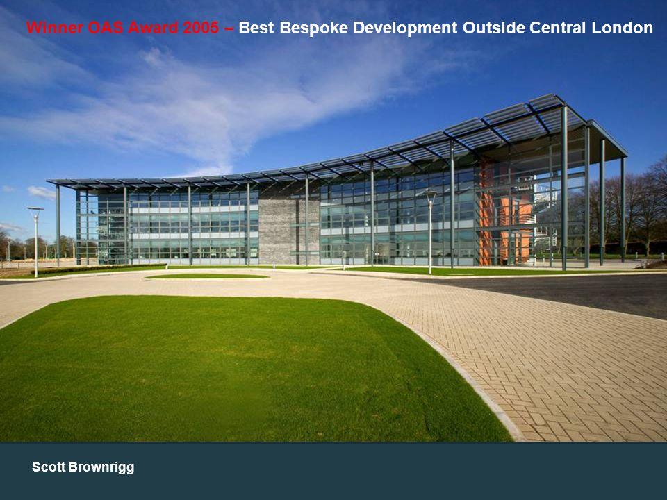 Winner OAS Award 2005 – Best Bespoke Development Outside Central London