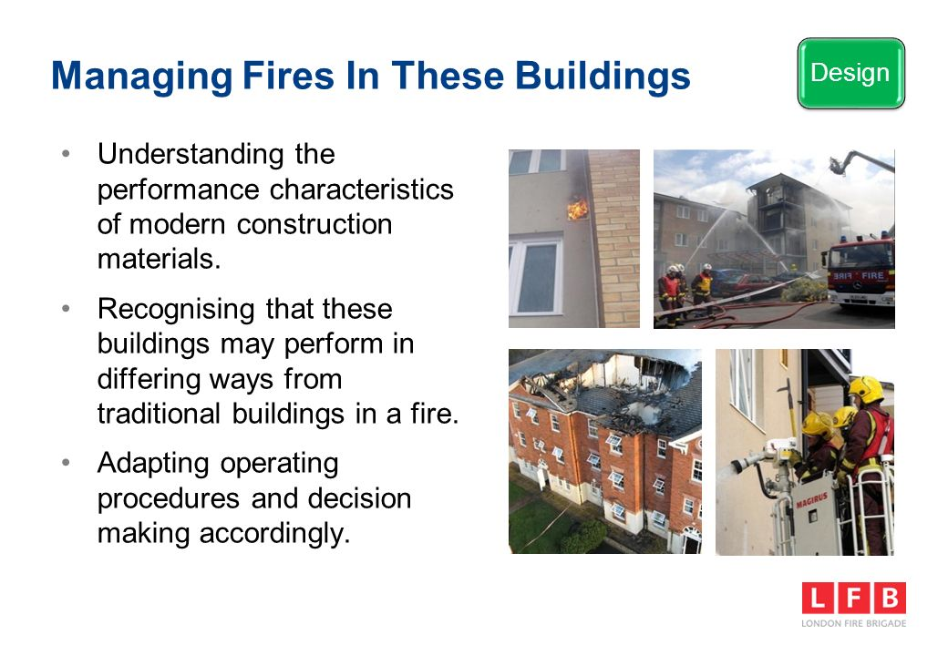 Managing Fires In These Buildings Understanding the performance characteristics of modern construction materials.